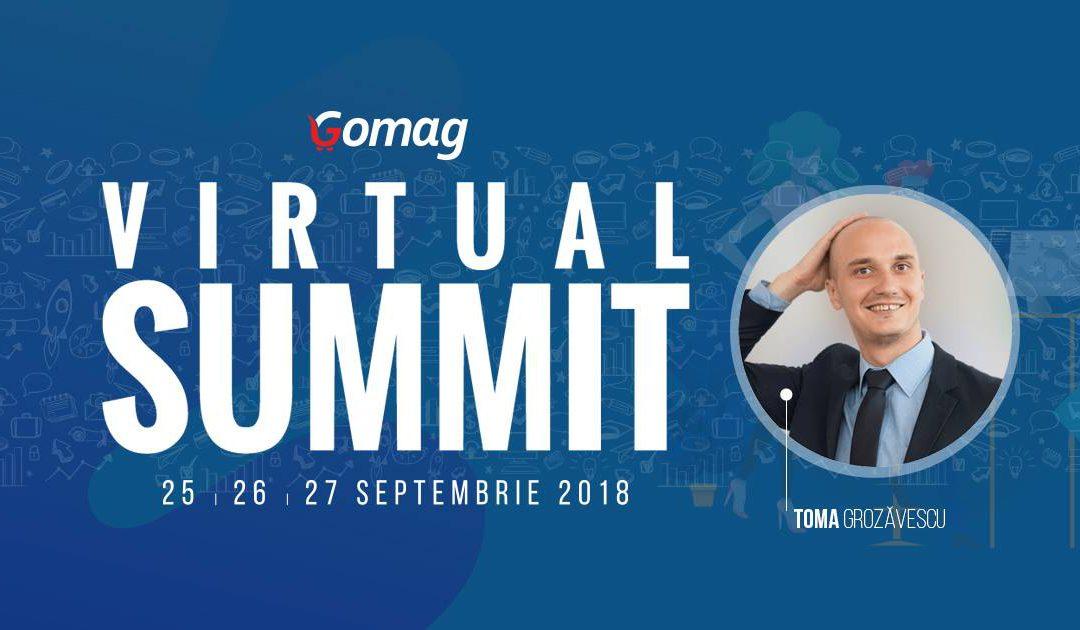 Toma Grozavescu Gomag Virtual Summit
